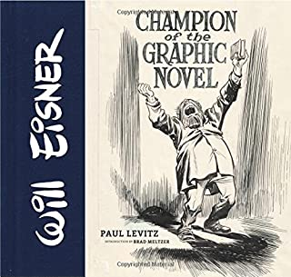 Book Cover: Will Eisner: Champion of the Graphic Novel