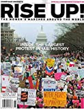 Rise Up!: The Women's Marches Tribute Around the World
