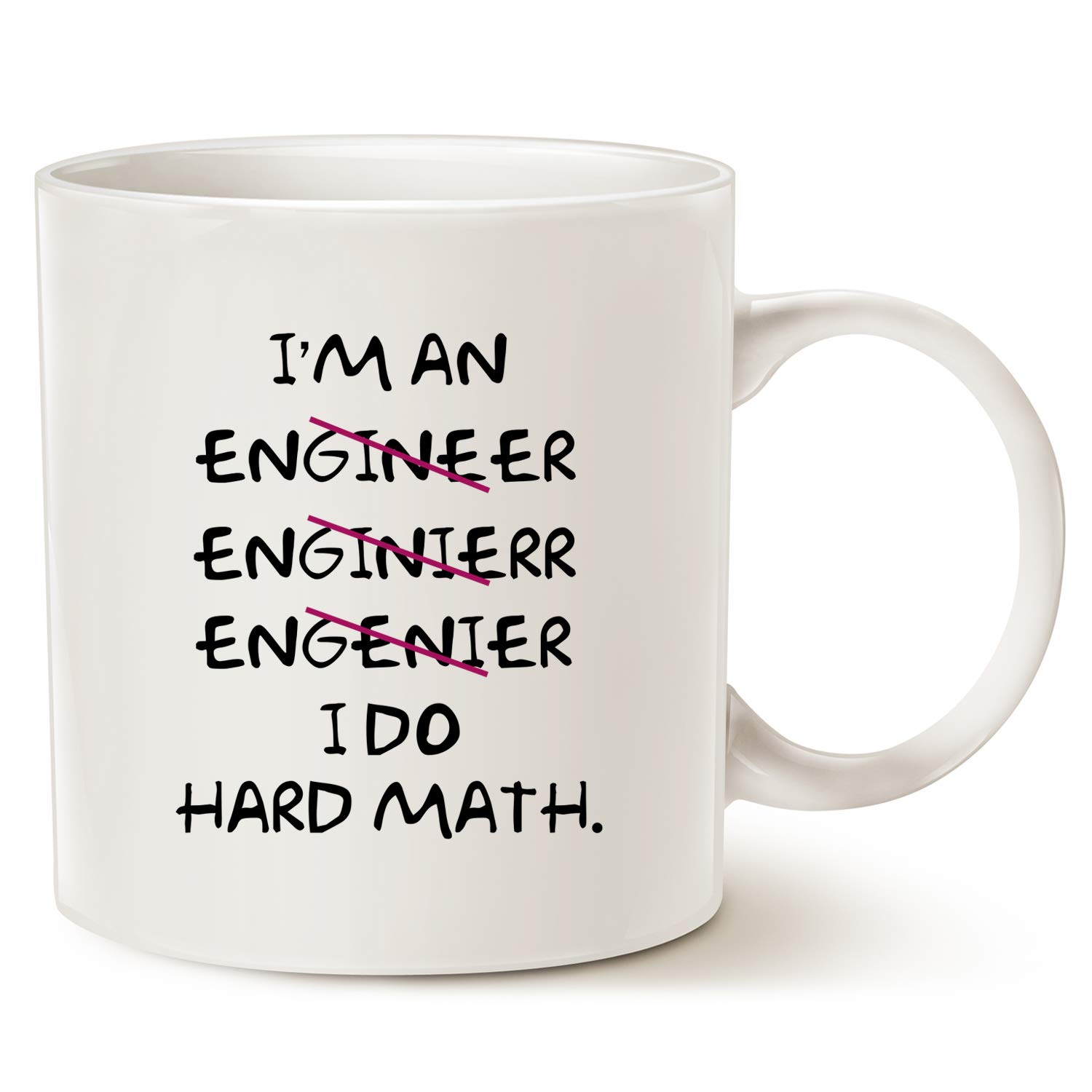 MAUAG Funny Coffee Mugs Wrong I'm an Engineer - I do hard math - Best Motivational And Inspirational Gifts, White 11 Oz by LaTazas