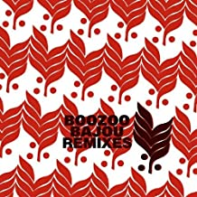 Remixes by Boozoo Bajou