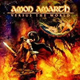 Amon Amarth: Versus the World [Re-Issue] (Audio CD)