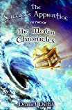 The Sorcerer's Apprentice (The Merlin Chronicles Book 2)