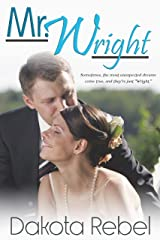 Mr. Wright: An Older Man Younger Woman Romantic Comedy Kindle Edition