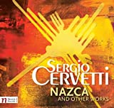 Nazca & Other Works by S. Cervetti (2012-04-24)