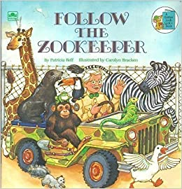 Book Follow the Zookeeper (A Golden Look-Look Book) by Patricia Relf (1984)