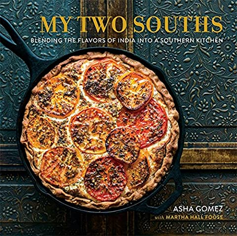 My Two Souths: Blending the Flavors of India into a Southern Kitchen (Kerala South India)