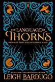 """The Language of Thorns - Midnight Tales and Dangerous Magic"" av Leigh Bardugo"