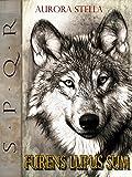 Furens lupus sum - Spanish Edition (Self)