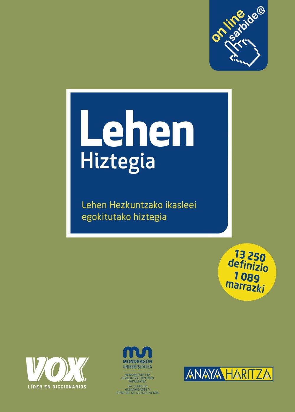 Lehen Hiztegia (Vox - Lengua Vasca): Amazon.es: Octavi Intente, Jaume Bosch  Martínez, Marc Franco: Libros
