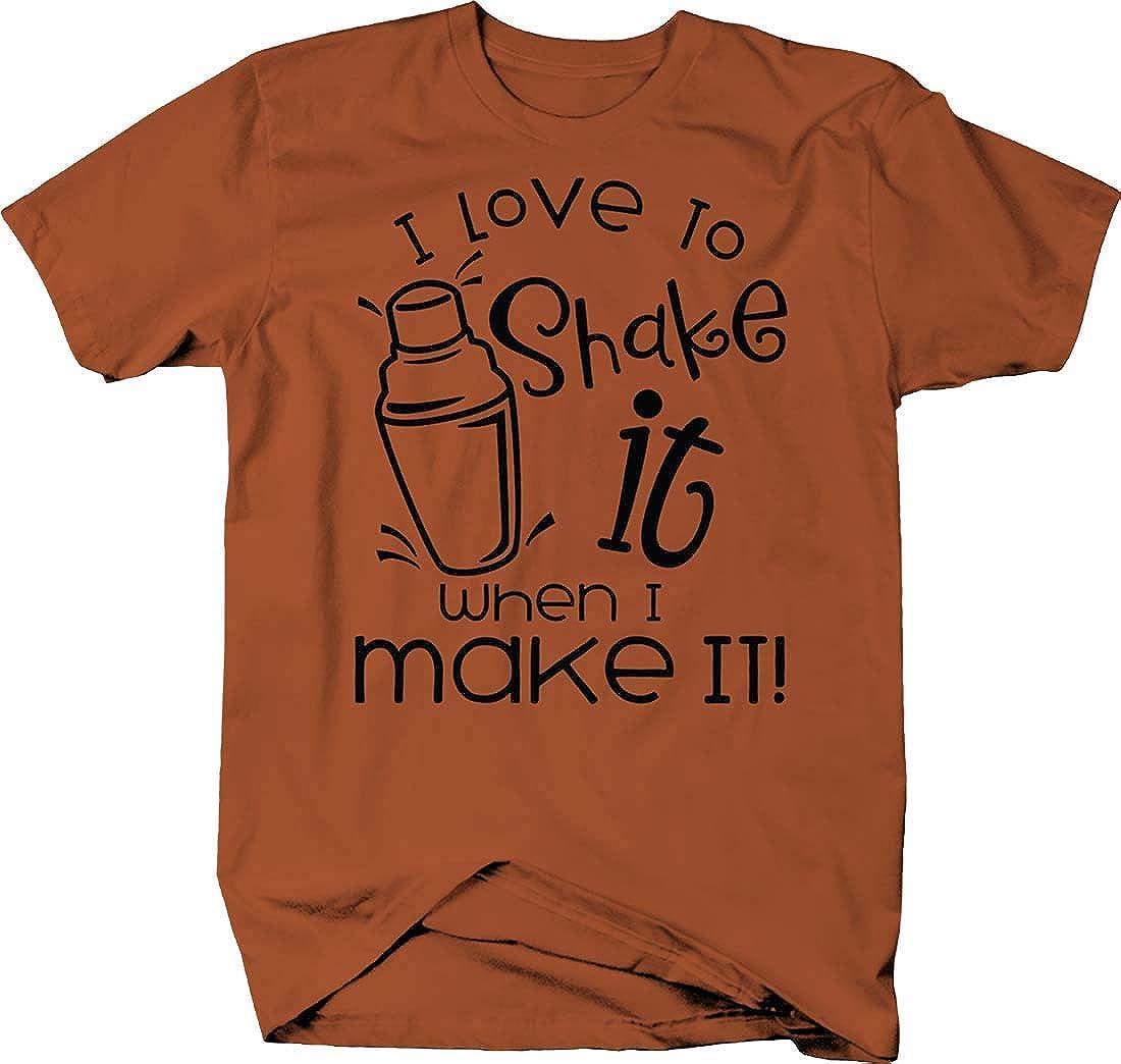 I Love To Shake It When I Make It! Funny Bartender Job Shaken Tshirt