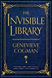 The Invisible Library (The Invisible Library Novel Book 1)