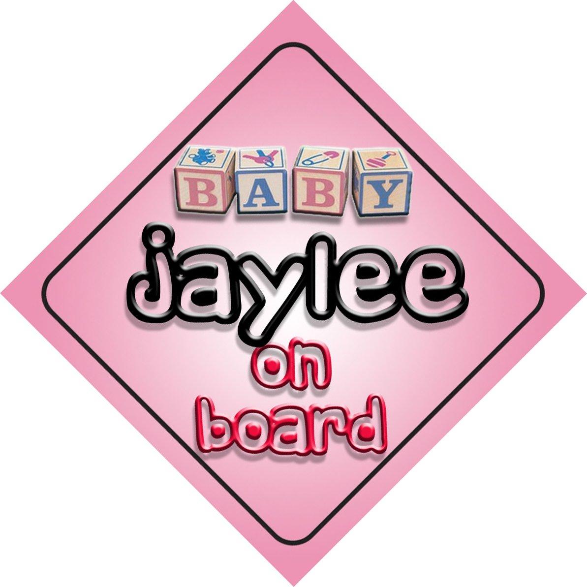 Bébé Fille Jaylee on Board fantaisie Panneau de voiture Cadeau/cadeau pour nouveau/enfant nouveau-né