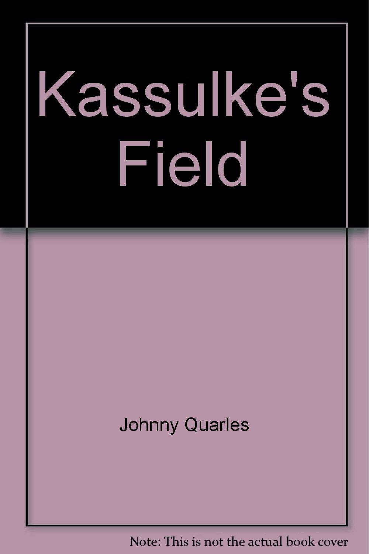 Kassulke's Field PDF Text fb2 ebook