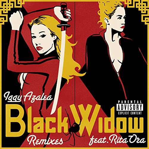Black Widow (Remixes) [Explicit]