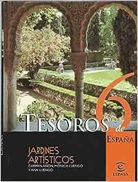 TESOROS DE ESPAÑA 6. JARDINES ARTÍSTICOS: Amazon.es: CARMEN AÑON ...