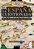 La Espana Cuestionada, Luis E. Inigo Fernandez and Luis E. Íñigo Fernández, 8499674186