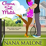 Game, Set, Match | Nana Malone