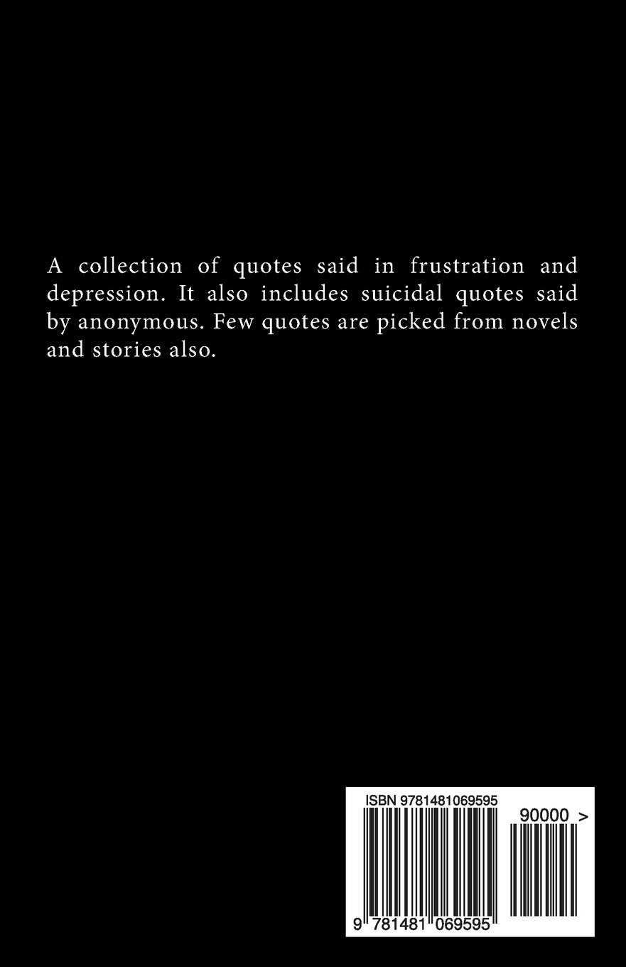 Quotes on Depression and Suicide: Collection of Frustrating ...