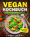 Vegan Kochbuch: Das große Buch mit über 111 leckeren
