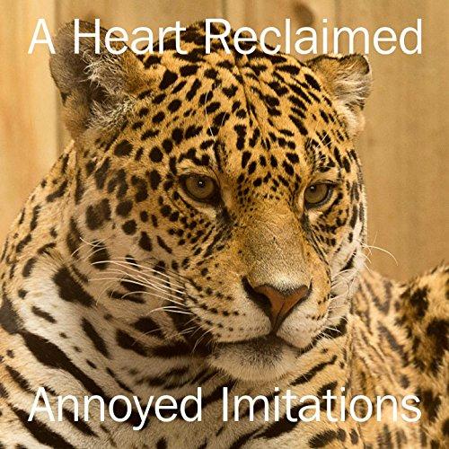 A Heart Reclaimed -