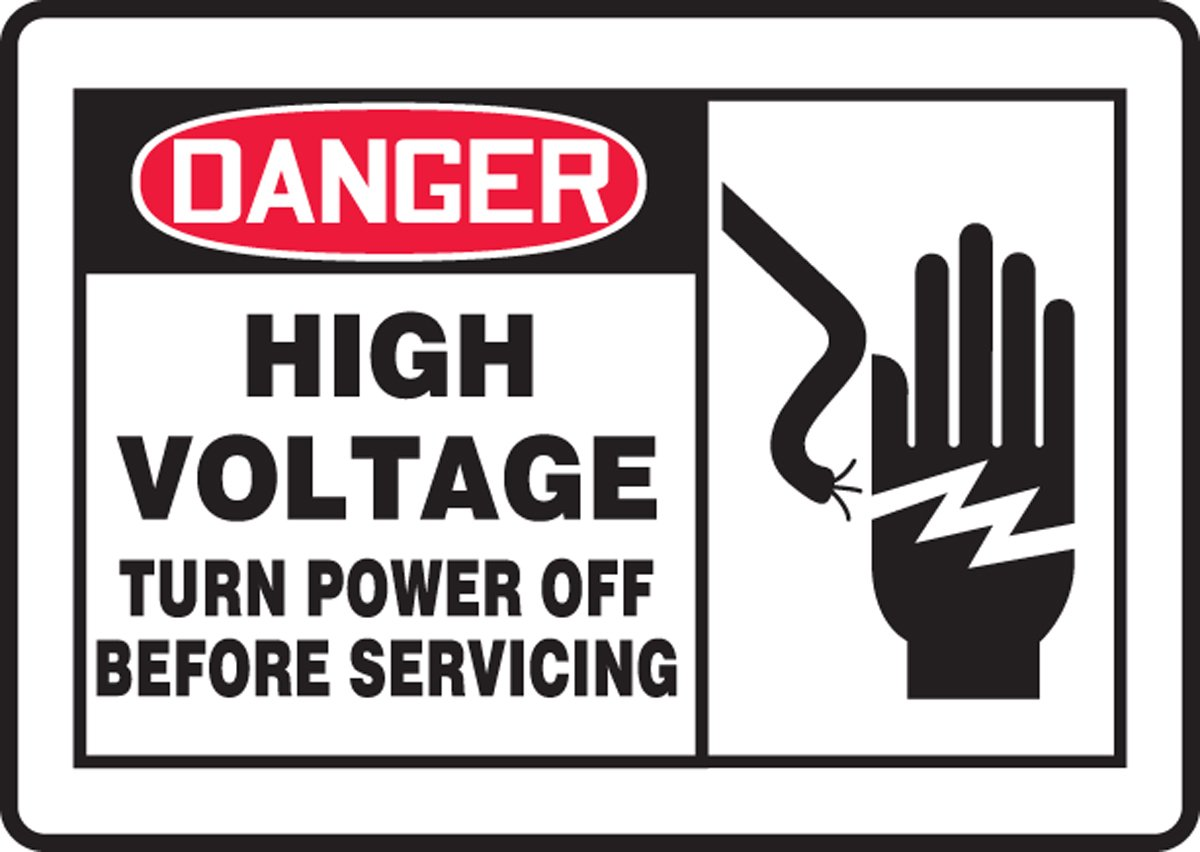 HIGH VOLTAGE TURN POWER OFF BEFORE SERVICING (W/GRAPHIC): Industrial ...