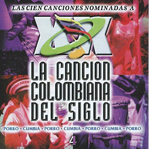 ... La Cancion Colombiana del Sigl.