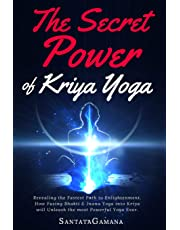 The Secret Power of Kriya Yoga: Revealing the Fastest Path to Enlightenment: Volume 2