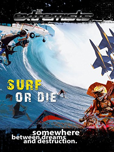 - The Extremists - Surf or Die