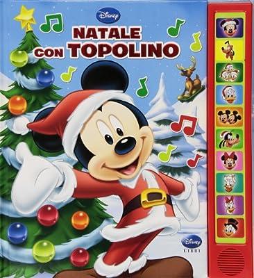 Disegni Di Natale Topolino.Amazon It Natale Con Topolino Libro Sonoro Ediz Illustrata