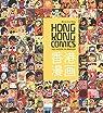 Hong Kong Comics - Une histoire du manhua par Wong