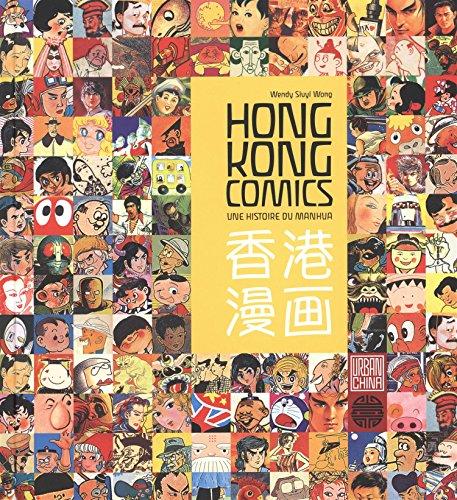 (Hong Kong comics : Une histoire du manhua)