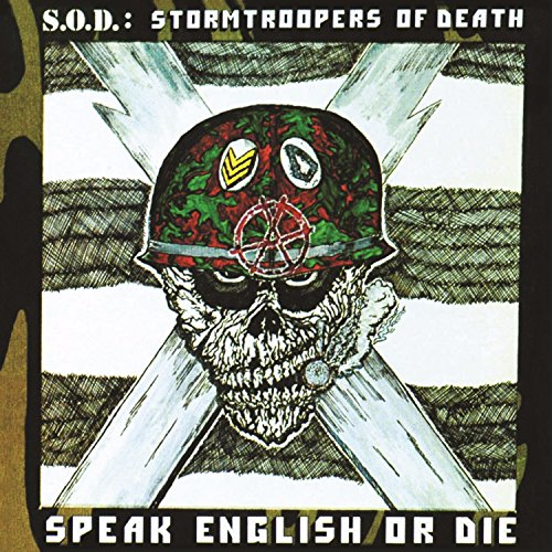 Speak English Or Die (30th Anniversary Edition) (Stormtroopers Of Death Speak English Or Die)