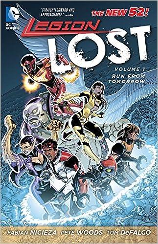 Legion Lost Vol. 1: Run From Tomorrow (The New 52) (New 52!)