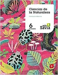 Ciencias de la naturaleza. 6 Primaria. Más Savia. Castilla