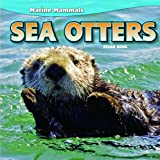 img - for Sea Otters (Marine Mammals) book / textbook / text book
