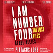 I Am Number Four: The Lost Files: Rebel Allies | Pittacus Lore