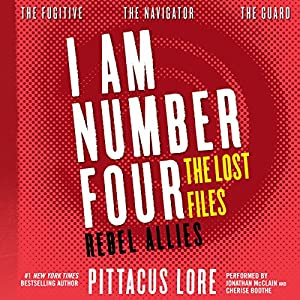 I Am Number Four: The Lost Files: Rebel Allies Audiobook