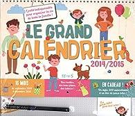 Le grand calendrier 2014-2015 par Marie Beaussant