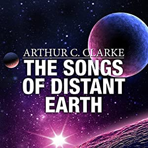 The Songs of Distant Earth Audiobook