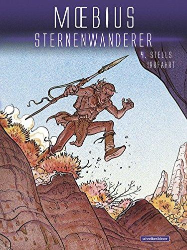 Sternenwanderer: 4. Stells Irrfahrt Gebundenes Buch – 1. Juli 2014 Moebius Schreiber & Leser 3943808408 Abenteuer