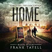 Home: Surviving the Evacuation, Book 7 | Frank Tayell