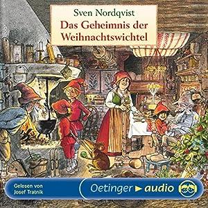 Das Geheimnis der Weihnachtswichtel Hörbuch