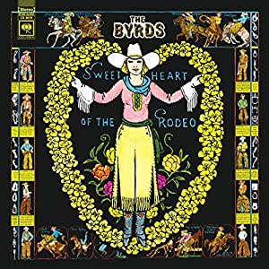Byrds Sweetheart Of The Rodeo Legacy Edition Vinyl