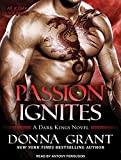 img - for Passion Ignites (Dark Kings) book / textbook / text book