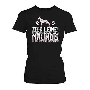 Malinois Frauchen Damen T-Shirt Fun Shirt Spruch Geschenk Idee Hunde Besitzer