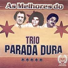 As Melhores do Trio Parada Dura