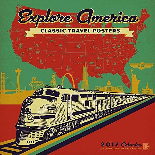 Explore America Classic Posters 2017 Wall Calendar