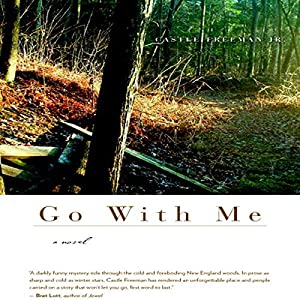 Go With Me: A Novel (P.S.) Hörbuch