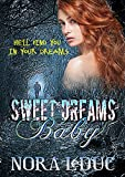 SWEET DREAMS, BABY (Love & Mystery in the 6-oh-3 Book 3)
