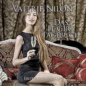 Das It-Girl Tagebuch - Teil 1 Hörbuch